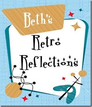 Beth's Retro Reflections