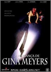 543931e5757d2 A Vingança de Gina Meyers Dublado RMVB + AVI HDRip