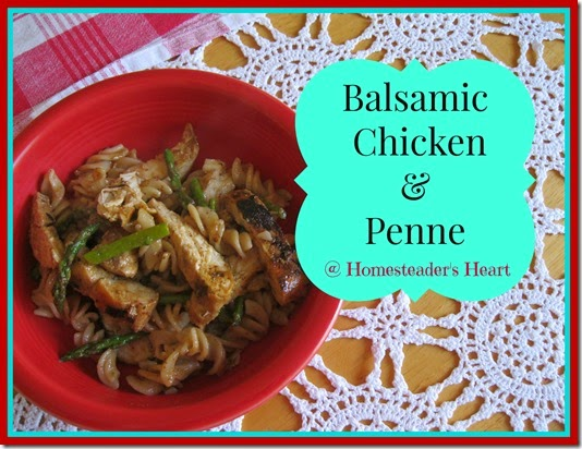 Balsamic Chicken and Penne