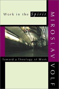 Volf - Work in the Spirit