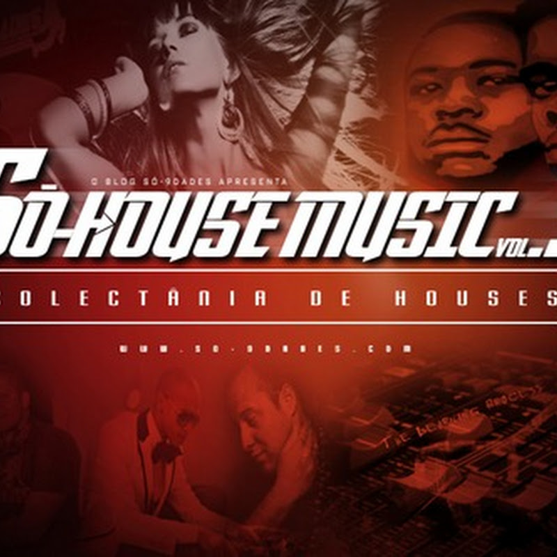 Só-9dades Apresenta: Só-House Music Vol. III (Promo Houses) (2012) [Download]