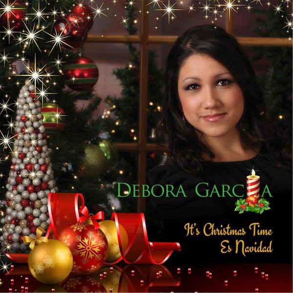 It's Christmas Time – Es Navidad (2012) de Debora Garcia