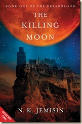 Jemisin-DB1-KillingMoon-TBC