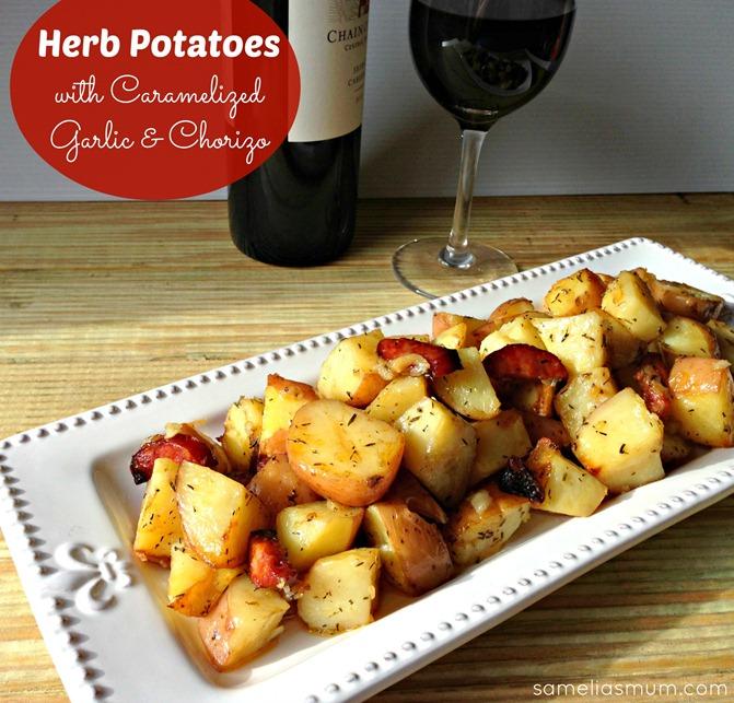 Herb Potatoes with Caramelized Garlic & Chorizo