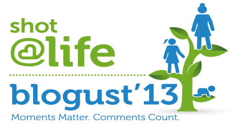 During Shot@Life's Blogust, 31 bloggers, one each day in August, are writing about moments that matter. For every comment on this post and the 30 other posts, Walgreens will donate a vaccine up to 50,000 vaccines.