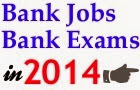 bank jobs in 2014,IBPS bank jobs 2014,IBPS bank exams,upcoming bank exams 2014,upcoming bank jobs 2014,bank jobs in 2014 latest,latest bank jobs,new bank jobs,bankexamsindia