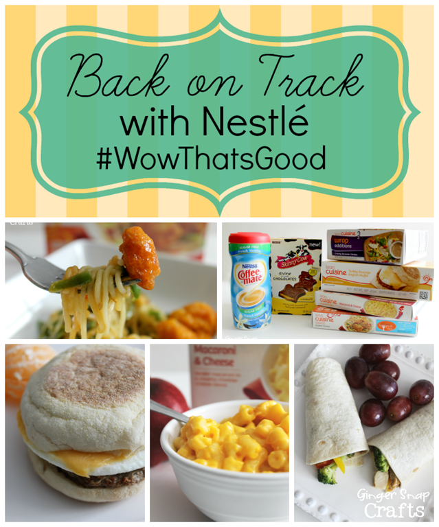 Back on Track with Nestlé #WowThatsGood #shop at GingerSnapCrafts.com