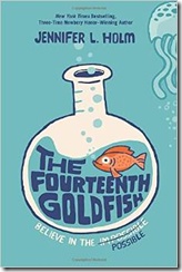 The Fourteenth Goldfish, by Jennifer L. Holm