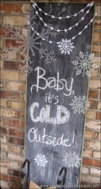 plumberry pie baby it's cold outside chalkboard