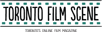 TorontoFilmScene