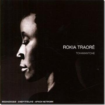 Rokia Traoré -2008-Tchamantché front