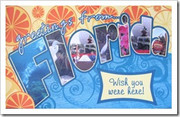 Florida vacation 3.2012 postcard made by elaine1