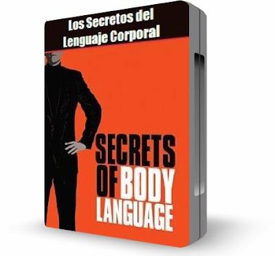LOS SECRETOS DEL LENGUAJE CORPORAL [ Video DVD ] – Analizar la comunicación no verbal para detectar los más íntimos pensamientos e intenciones