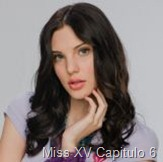 Miss XV Capitulo 6