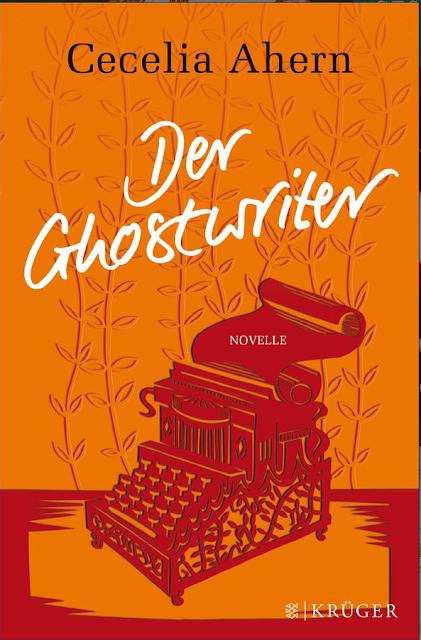 Der Ghostwriter von Cecelia Ahern
