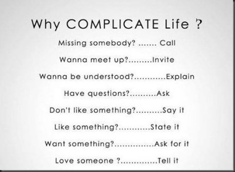 Why-complicate-life