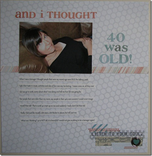 07 andithought40wasold
