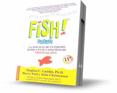 FISH!, Stephen Lundin [ Libro + Audiolibro ] – La eficacia de un equipo radica en su capacidad de motivación