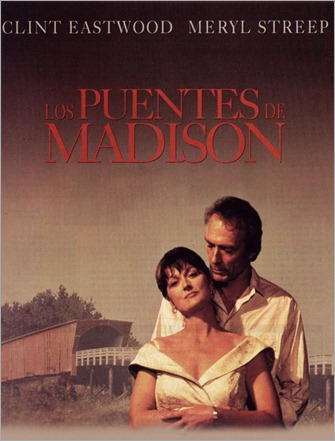 LOS PUENTES DE MADISON - The Bridges of Madison County - 1995