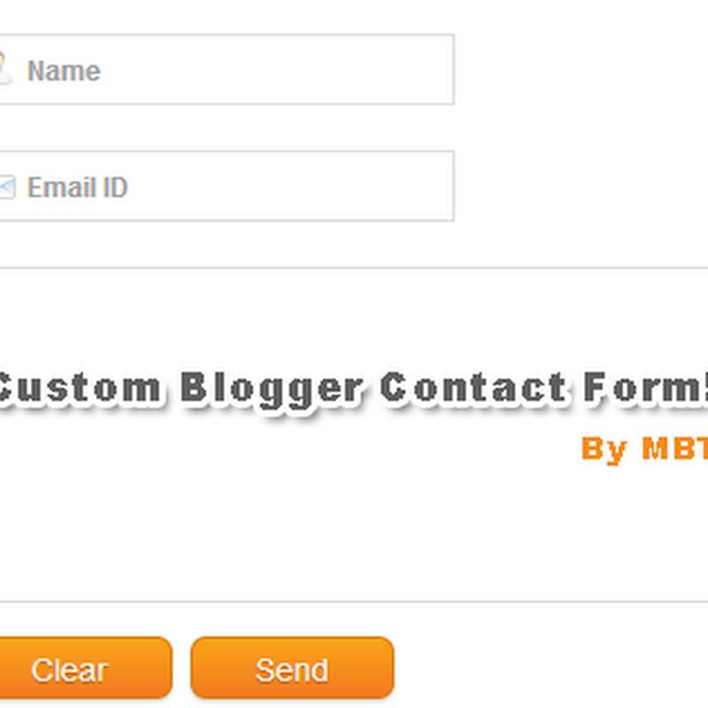 Customize Blogger Contact Form! Part 1