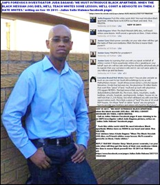 DAGANE, JUDA  NOV 19 2011 CALLS FOR WHITE GENOCIDE FACEBOOK JULIUS SELLO MALEMA NOV 19 2011