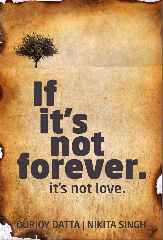 Download Free Full Pdf Ebook If It's Not Forever! It's not Love - Durjoy Datta