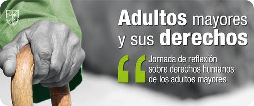 Jornadas de Reflexión sobre Derechos Humanos de las Personas Adultas Mayores