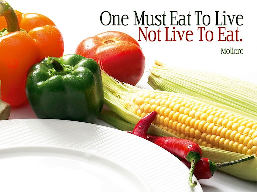 Eat To Live Not Live To Eat Quote