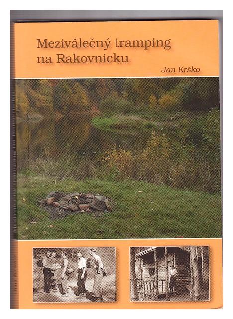 Meziválečný tramping na Rakovnicku - Jan Krsko.jpg