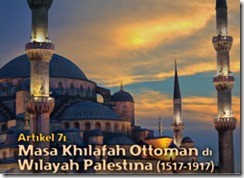 Masa Khilafah Ottoman di Wilayah Palestina