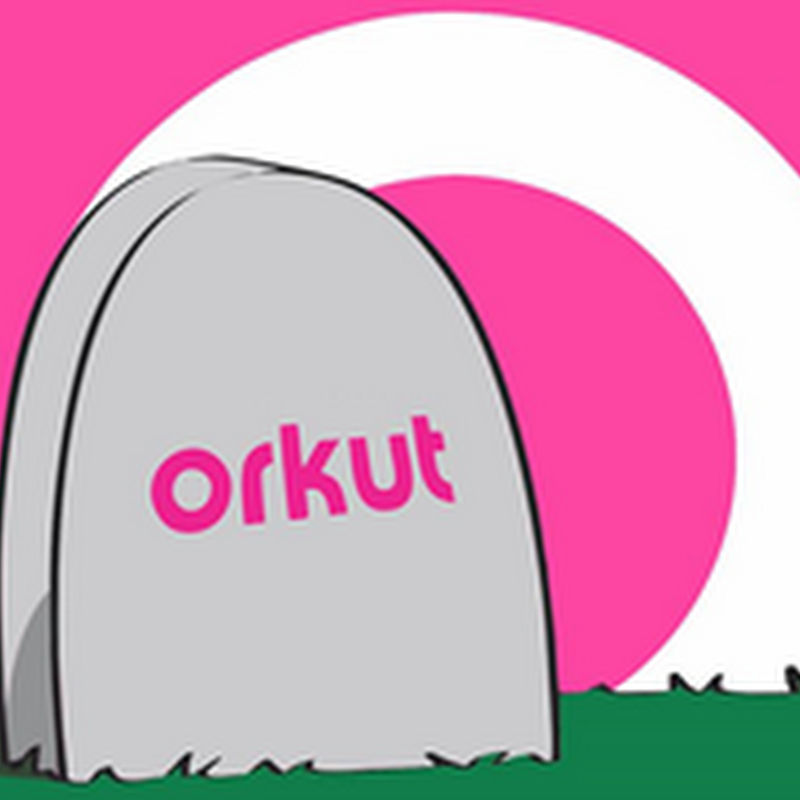 Orkut acabou mas…