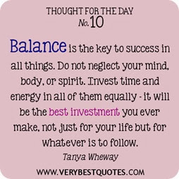 Thought-For-The-Day-Balance-is-the-key-to-success-in-all-things.-Do-not-neglect-your-mind..-