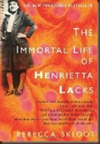 A book Review of the immortal life of Henrietta Lacks