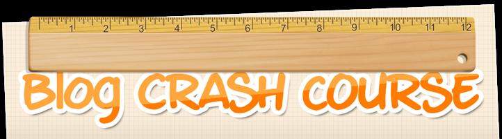 blog crash course