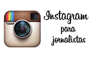 Instagram no jornalismo