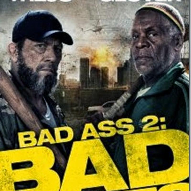 เก๋าโหดโคตรระห่ำ 2 Bad Ass 2: Bad Asses