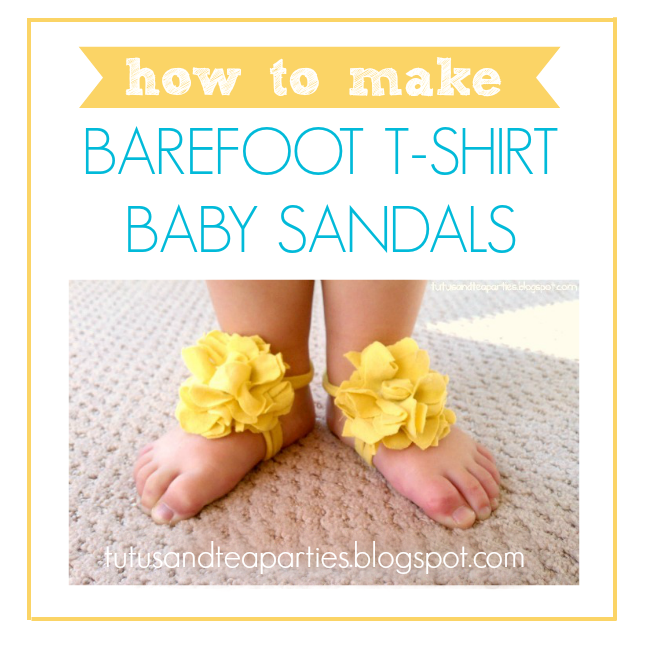 How to Make Baby Barefoot Sandals by Tutus & Tea Parties!
