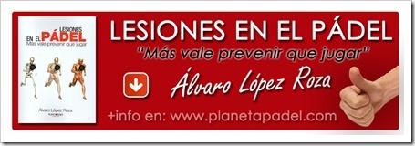 LESIONES EN EL PADEL, libro Alvaro Lopez Roza info en planetapadel