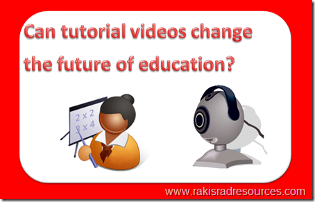 Can tutorial videos change the future of education?  Professional Development Sundays at Raki's Rad Resources
