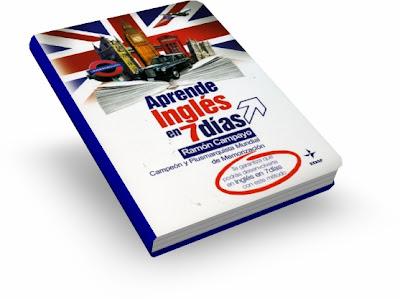 APRENDE INGLÉS EN SIETE DÍAS, Ramón Campayo [ Libro ] – El método de aprendizaje rápido del idioma inglés en solo 7 días