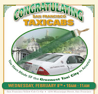 San Francisco Mayor Ed Lee and his predecessor Gavin Newsom (now state Lieutenant Governor) will honor local taxi operators Wednesday for being making San Francisco the 'Greenest Taxi City in America.'