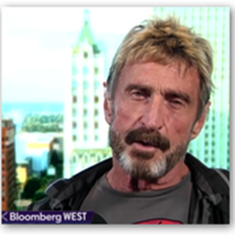 Want Privacy?  Dump Your Smart Phone Says John McAfee And Stop Being So Lazy And Giving Out All Your Data