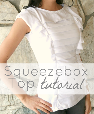 Squeezebox Top Tutorial by Welcome to the Good Life