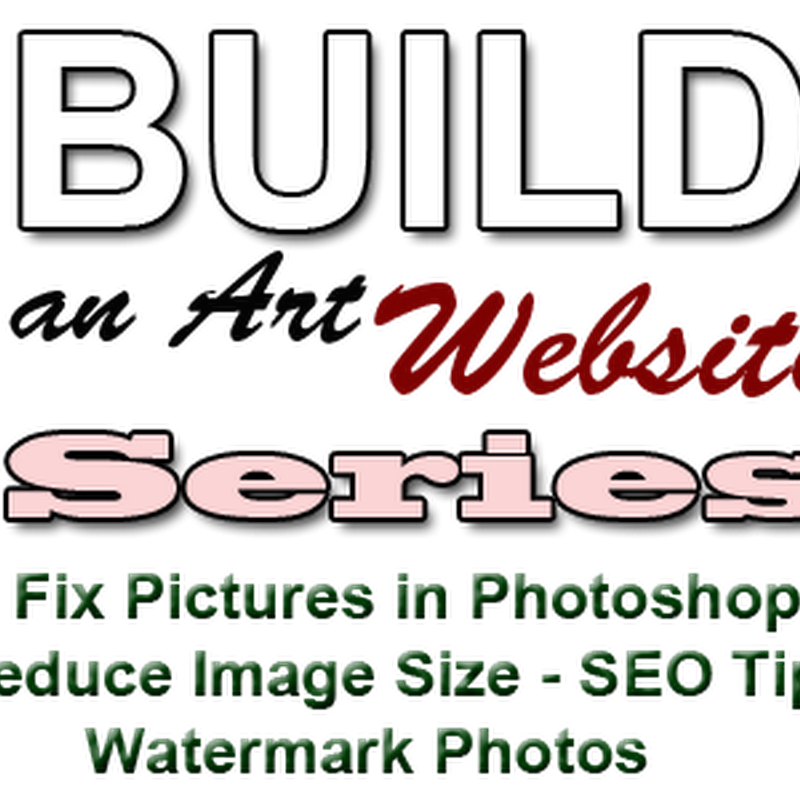 Fix Pictures in Photoshop - Reduce Image Size - SEO Tips - Watermark Photos