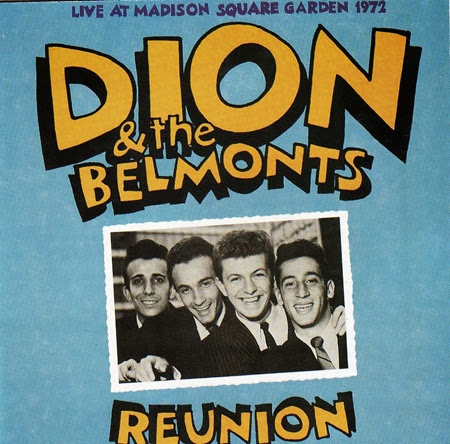 Dion & The Belmonts - Reunion Live At Madison Square Garden 1972 - Front