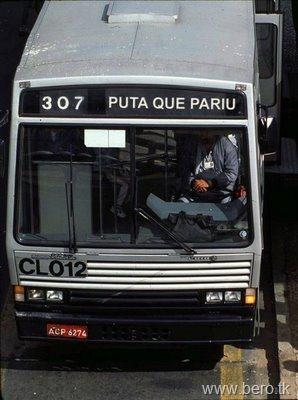 Puta que pariu... já tem até ônibus prá lá...