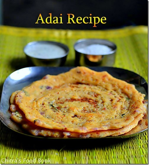 Adai recipe south indian tiffin recipes chitras food book forumfinder