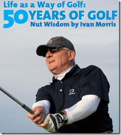 Ivan Morris Life Is A Way Of Golf
