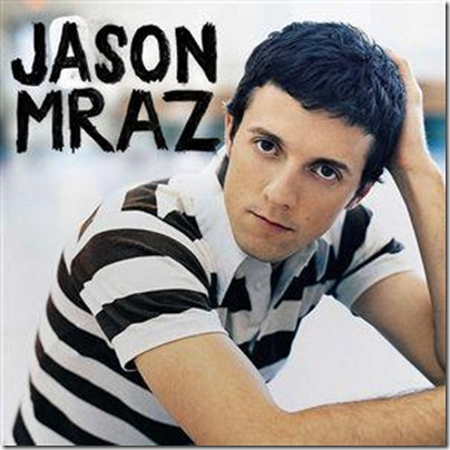 Jason Mraz - 2006 - Did you Get My Message