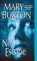 No Escape - Mary Burton